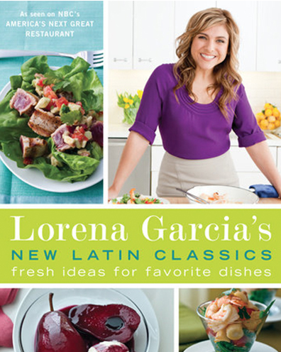 New Latin Classics: Fresh Ideas for Favorite Dishes